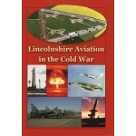 Lincolnshire Aviation in the Cold War