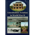 Lincolnshire Aviation in World War II ebook